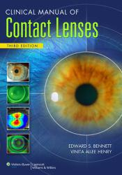 Clinical Manual of Contact Lenses Excellent Marketplace listings for  Clinical Manual of Contact Lenses  by Edward S Bennett starting as low as $21.43!