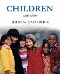 Children Excellent Marketplace listings for  Children  by John  W Santrock starting as low as $1.99!