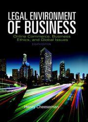 Legal Environment of Business and Online Commerce A digital copy of  Legal Environment of Business and Online Commerce  by Henry R. Cheeseman. Download is immediately available upon purchase!