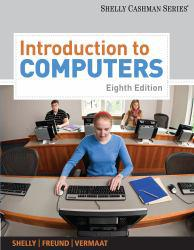 Introduction To Computers A digital copy of  Introduction To Computers  by Gary B. Shelly. Download is immediately available upon purchase!