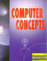 Computer Concepts Excellent Marketplace listings for  Computer Concepts  by Robert D. Shepherd starting as low as $1.99!