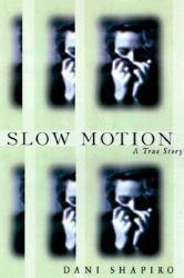 Slow Motion Excellent Marketplace listings for  Slow Motion  by Shapiro starting as low as $1.99!