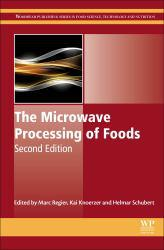 Microwave Processing of Foods A digital copy of  Microwave Processing of Foods  by Marc Regier. Download is immediately available upon purchase!