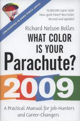 What Color Is Your Parachute? 2009 Excellent Marketplace listings for  What Color Is Your Parachute? 2009  by RICHARD NELSON starting as low as $1.99!