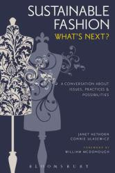 Sustainable Fashion: Whats Next? Excellent Marketplace listings for  Sustainable Fashion: Whats Next?  by Janet Hethorn starting as low as $62.90!