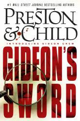 Gideon's Sword Excellent Marketplace listings for  Gideon's Sword  by Douglas Preston starting as low as $1.99!