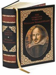 William Shakespeare : The Complete Works - William Shakespeare