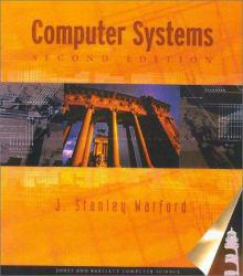 Computer Systems Excellent Marketplace listings for  Computer Systems  by J. Stanley Warford starting as low as $1.99!