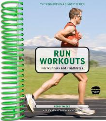 Run Workouts for Runners and Triathletes Excellent Marketplace listings for  Run Workouts for Runners and Triathletes  by Bobby McGee starting as low as $5.66!