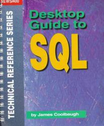 Desktop Guide to SQL Excellent Marketplace listings for  Desktop Guide to SQL  by Coolbaugh starting as low as $18.90!