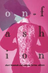 On Fashion Excellent Marketplace listings for  On Fashion  by Shari Benstock starting as low as $1.99!