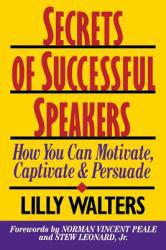 Secrets of Successful Speakers Excellent Marketplace listings for  Secrets of Successful Speakers  by Lillet Walters starting as low as $1.99!