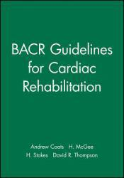 Bacr Guide Lines for Cardiac Rehabilitation Excellent Marketplace listings for  Bacr Guide Lines for Cardiac Rehabilitation  by Coats starting as low as $2.97!