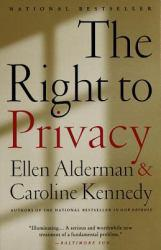 Right To Privacy Excellent Marketplace listings for  Right To Privacy  by Ellen Alderman and Caroline Kennedy starting as low as $1.99!