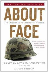 About Face : Odyssey of American Warrior Excellent Marketplace listings for  About Face : Odyssey of American Warrior  by David H. Hackworth starting as low as $1.99!
