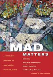 Mad Matters Excellent Marketplace listings for  Mad Matters  by Brenda A. LeFrancois and Geoffrey Reaume starting as low as $50.22!
