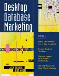 Desktop Database Marketing Excellent Marketplace listings for  Desktop Database Marketing  by Jack Schmid and Alan Weber starting as low as $1.99!