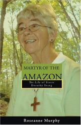 Martyr of the Amazon Excellent Marketplace listings for  Martyr of the Amazon  by Murphy starting as low as $1.99!