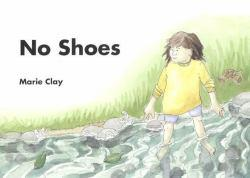 No Shoes Excellent Marketplace listings for  No Shoes  by Marie M. Clay starting as low as $7.69!