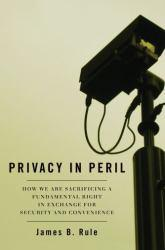 Privacy in Peril Excellent Marketplace listings for  Privacy in Peril  by James B. Rule starting as low as $1.99!