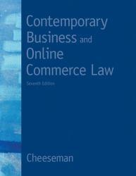 Contemporary Business and Online Commerce Law Excellent Marketplace listings for  Contemporary Business and Online Commerce Law  by Henry R. Cheeseman starting as low as $1.99!