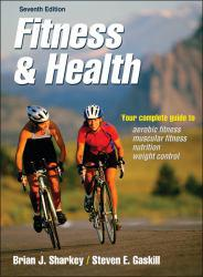 Fitness and Health A digital copy of  Fitness and Health  by Brian J. Sharkey and Steven E. Gaskill. Download is immediately available upon purchase!