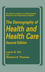 Demography of Health and Health Care Excellent Marketplace listings for  Demography of Health and Health Care  by Pol starting as low as $31.18!