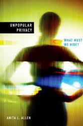 Unpopular Privacy Excellent Marketplace listings for  Unpopular Privacy  by Anita L. Allen starting as low as $1.99!