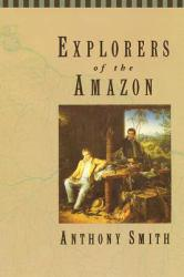 Explorers of the Amazon Excellent Marketplace listings for  Explorers of the Amazon  by Anthony Smith starting as low as $2.99!