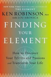 Finding Your Element: How to Discover Your Talents and Passions and Transform Your Life Excellent Marketplace listings for  Finding Your Element: How to Discover Your Talents and Passions and Transform Your Life  by Ken Robinson starting as low as $1.99!
