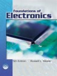 Foundations of Electronics - With CD Excellent Marketplace listings for  Foundations of Electronics - With CD  by Russell Meade starting as low as $89.99!
