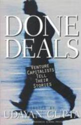 Done Deals : Venture Capitalists Tell Their Stories Excellent Marketplace listings for  Done Deals : Venture Capitalists Tell Their Stories  by Udayan Gupta starting as low as $1.99!