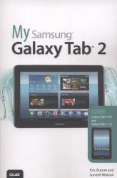 My Samsung Galaxy Tab Excellent Marketplace listings for  My Samsung Galaxy Tab  by Eric Butow and Lonzell Watson starting as low as $1.99!