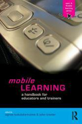 Mobile Learning A digital copy of  Mobile Learning  by Agnes Kukulska-Hulme. Download is immediately available upon purchase!