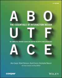 About Face: The Essentials of Interaction Design A digital copy of  About Face: The Essentials of Interaction Design  by Alan Cooper. Download is immediately available upon purchase!