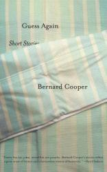 Guess Again Excellent Marketplace listings for  Guess Again  by Bernard Cooper starting as low as $1.99!