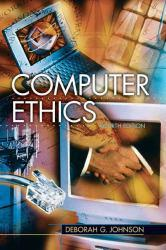Computer Ethics A New copy of  Computer Ethics  by Deborah G. Johnson. Ships directly from Textbooks.com