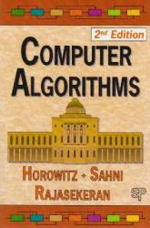 Computer Algorithms Excellent Marketplace listings for  Computer Algorithms  by Horowitz, Sahni and Rajasekaran starting as low as $91.41!