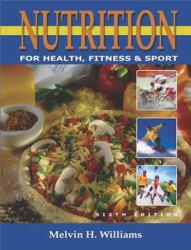 Nutrition for Health, Fitness and Sport Excellent Marketplace listings for  Nutrition for Health, Fitness and Sport  by Melvin H. Williams starting as low as $1.99!