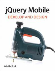 Jquery Mobile A digital copy of  Jquery Mobile  by Kris Hadlock. Download is immediately available upon purchase!