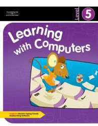 Learning With Computers: Level 5 Excellent Marketplace listings for  Learning With Computers: Level 5  by Diana Trabel and Jack Hoggatt starting as low as $85.92!