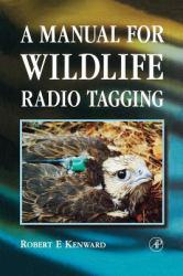 Wildlife Radio Tagging Excellent Marketplace listings for  Wildlife Radio Tagging  by Kenward starting as low as $18.99!