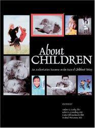 About Children Excellent Marketplace listings for  About Children  by Arthur G. Cosby starting as low as $1.99!