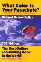 What Color Is Your Parachute? 2001 Excellent Marketplace listings for  What Color Is Your Parachute? 2001  by Nelson starting as low as $1.99!