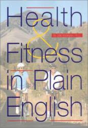 Health and Fitness in Plain English Excellent Marketplace listings for  Health and Fitness in Plain English  by Jolie Bookspan starting as low as $1.99!