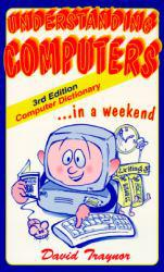 Understanding Computers in a Weekend Excellent Marketplace listings for  Understanding Computers in a Weekend  by Traynor starting as low as $1.99!