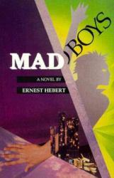 Mad Boys Excellent Marketplace listings for  Mad Boys  by Hebert starting as low as $1.99!