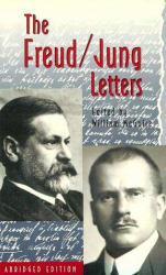 Freud / Jung Letters - Abridged - Sigmund Freud, McGuire Ed., Hull  Trans. and Manheim  Trans.