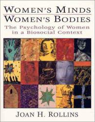 Womens Minds, Womens Bodies Excellent Marketplace listings for  Womens Minds, Womens Bodies  by Joan H. Rollins starting as low as $1.99!