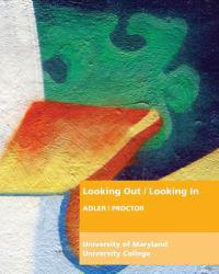 Looking out, Looking in (Custom) Excellent Marketplace listings for  Looking out, Looking in (Custom)  by Ronald B. Adler and Russell F. Proctor starting as low as $93.46!